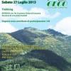 Trekking al Sorbino 27 Luglio, organizzato dal gruppo G.E.C.O. Partenza Chiesa di Cozzano, 18.15.
