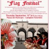 "After the success of the months of July and August, Thursday, September 10 returns ""Flags Festival""."